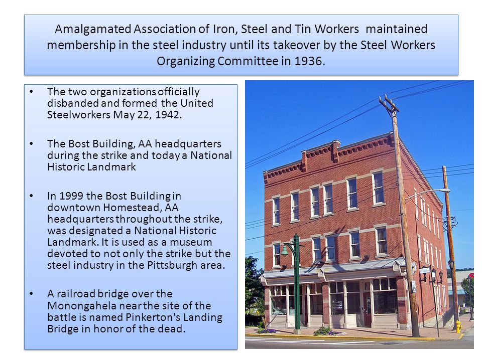 Amalgamated Association of Iron, Steel and Tin Workers maintained membership in the steel industry until its takeover by the Steel Workers Organizing Committee in 1936.