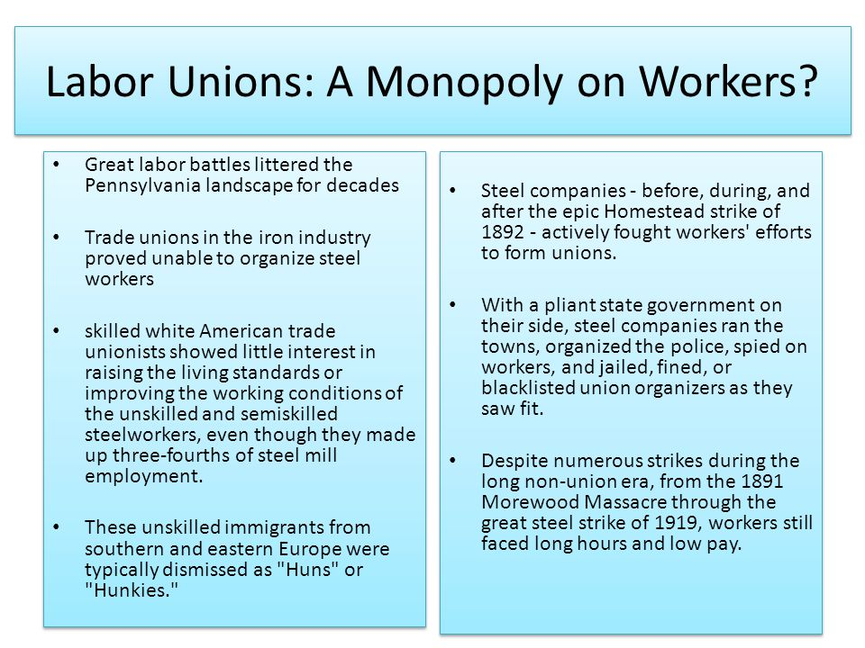 Labor Unions: A Monopoly on Workers