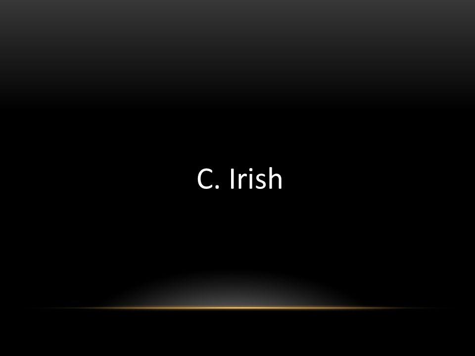 C. Irish