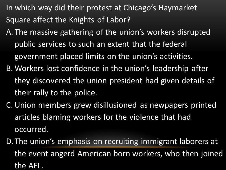 In which way did their protest at Chicago's Haymarket Square affect the Knights of Labor