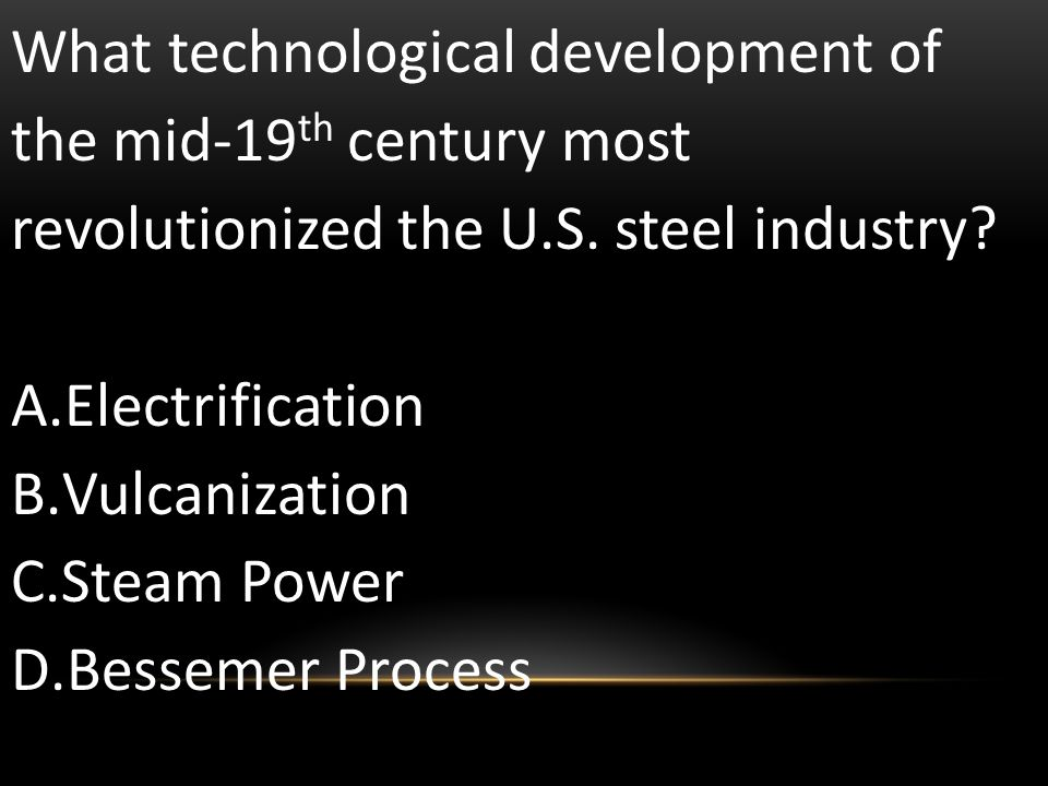 What technological development of the mid-19th century most revolutionized the U.S. steel industry