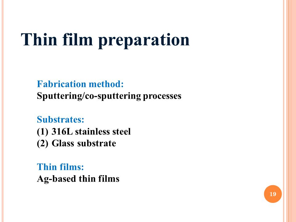 Thin film preparation Fabrication method: