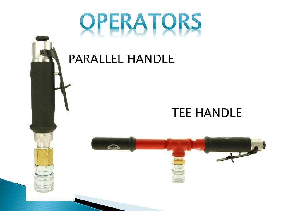 OPERATORS PARALLEL HANDLE TEE HANDLE