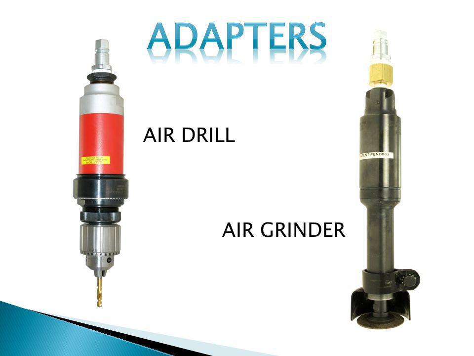 ADAPTERS AIR DRILL AIR GRINDER