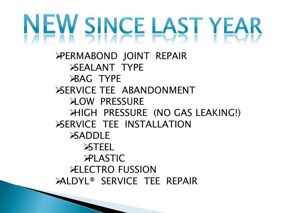 NEW SINCE LAST YEAR PERMABOND JOINT REPAIR SEALANT TYPE BAG TYPE