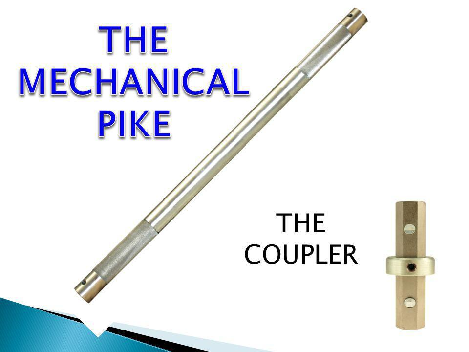 THE MECHANICAL PIKE THE COUPLER