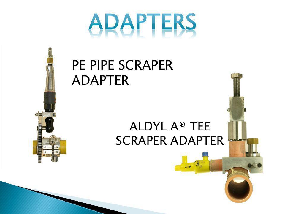 ALDYL A® TEE SCRAPER ADAPTER