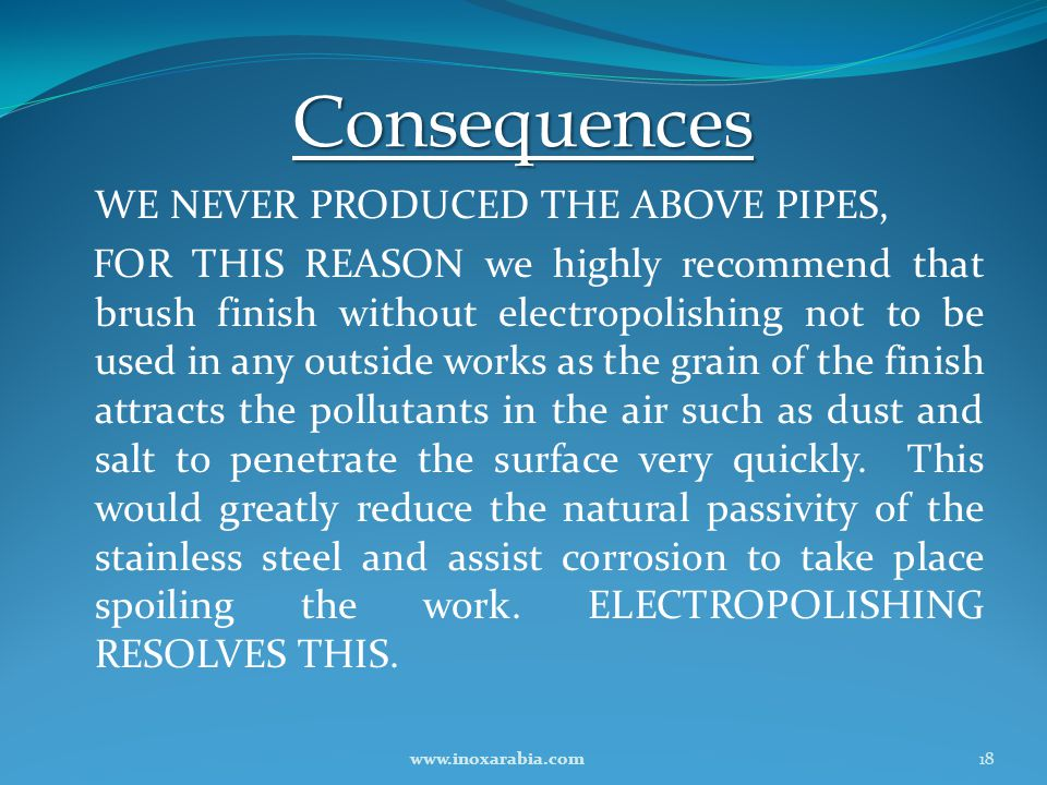 Consequences WE NEVER PRODUCED THE ABOVE PIPES,