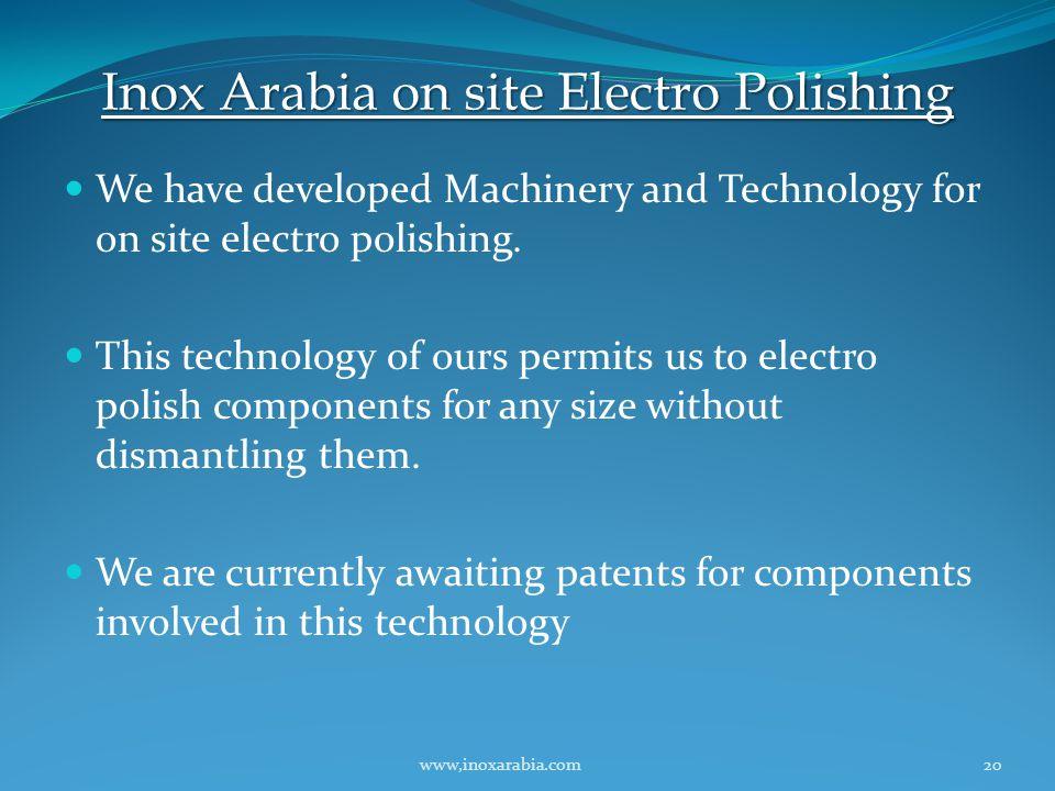 Inox Arabia on site Electro Polishing