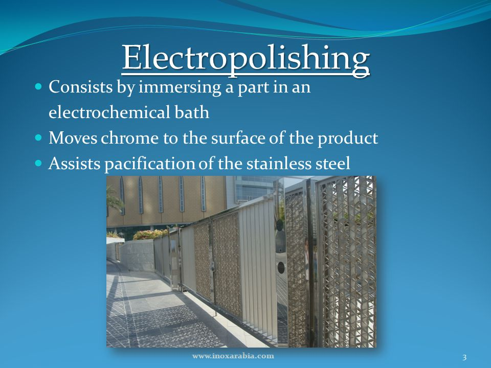 Electropolishing Consists by immersing a part in an