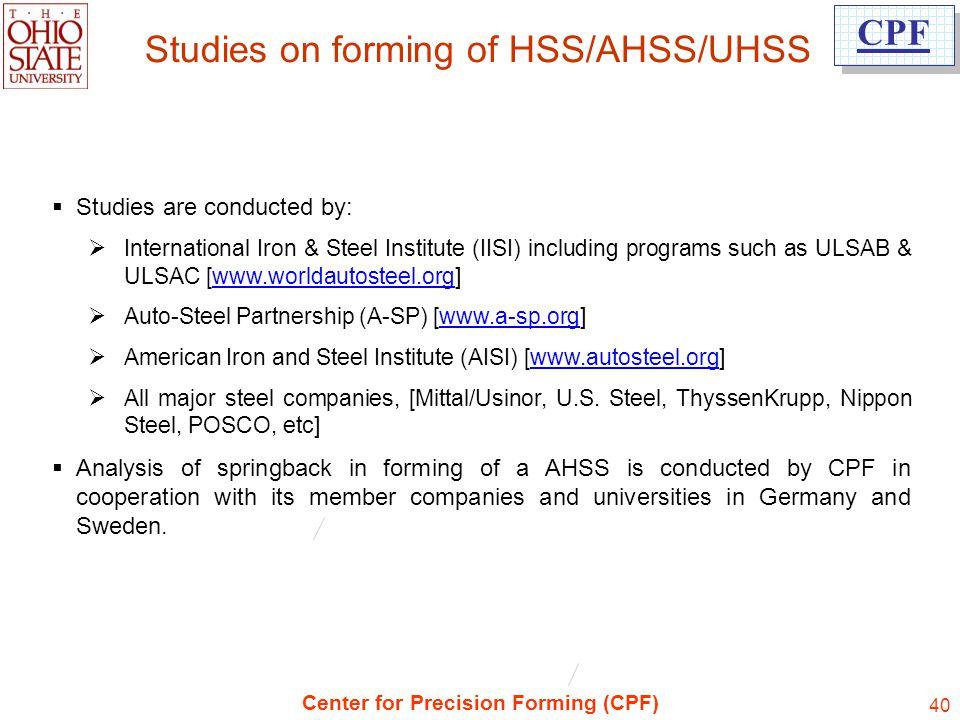 Studies on forming of HSS/AHSS/UHSS