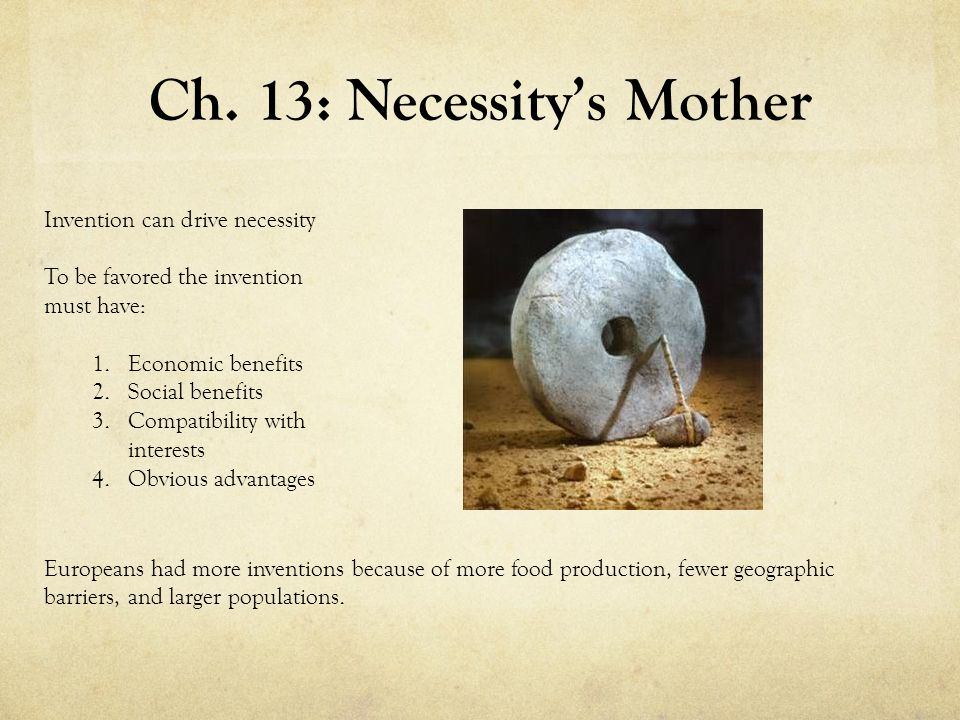 Ch. 13: Necessity's Mother