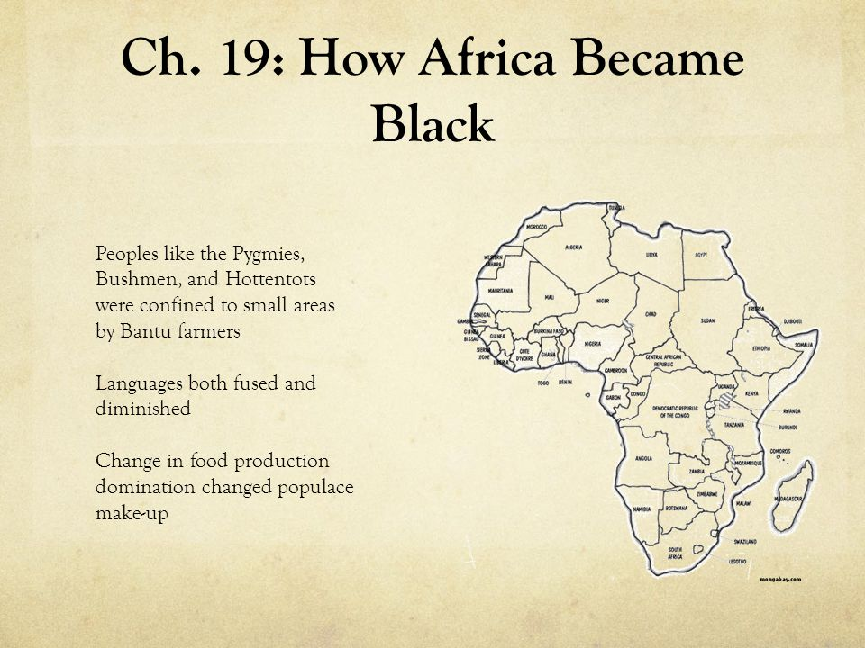 Ch. 19: How Africa Became Black