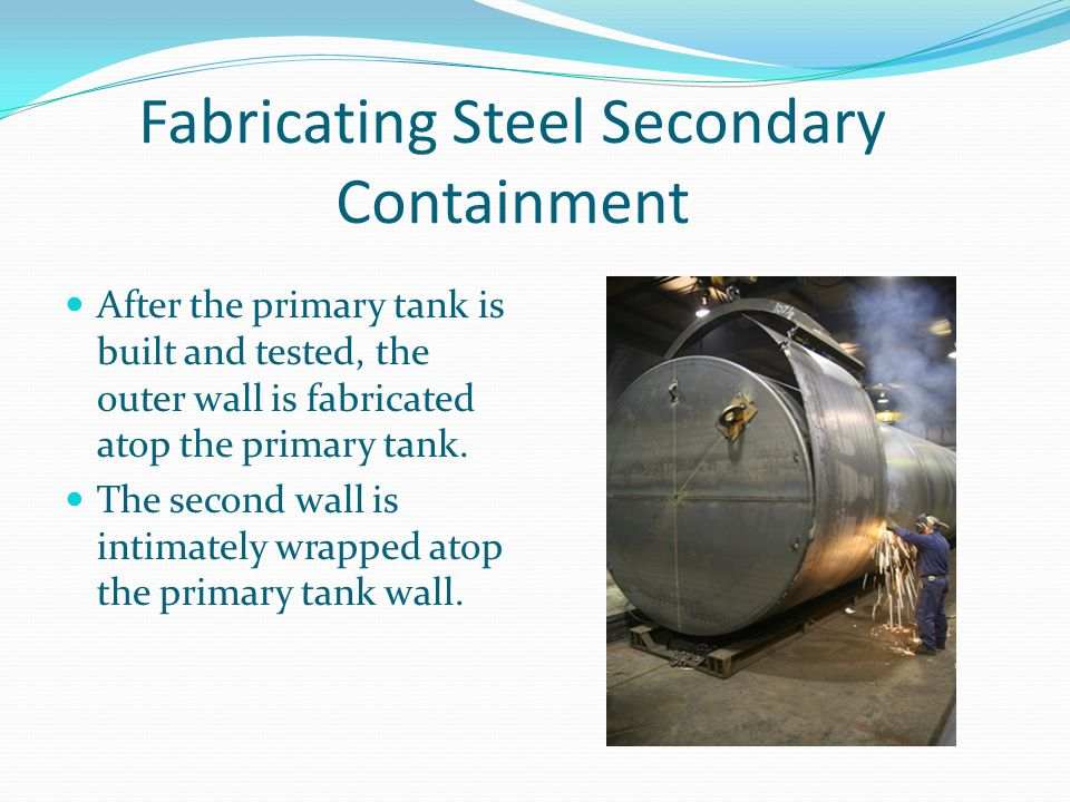 Fabricating Steel Secondary Containment