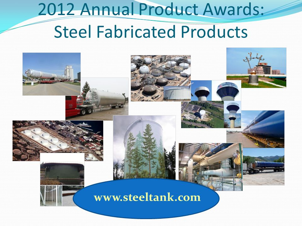 2012 Annual Product Awards: Steel Fabricated Products