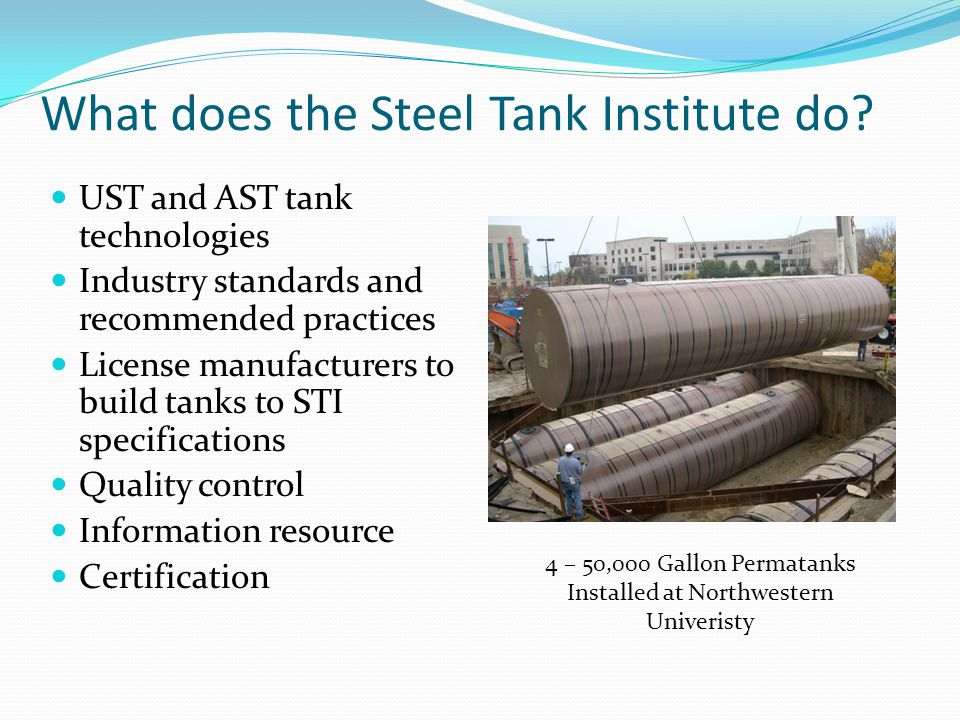 What does the Steel Tank Institute do