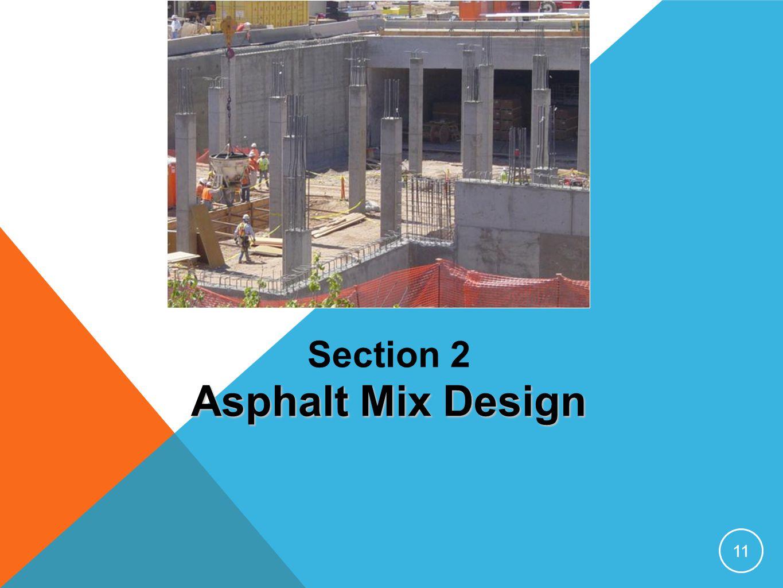 Section 2 Asphalt Mix Design 11
