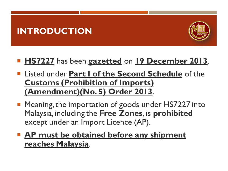 introduction HS7227 has been gazetted on 19 December 2013.