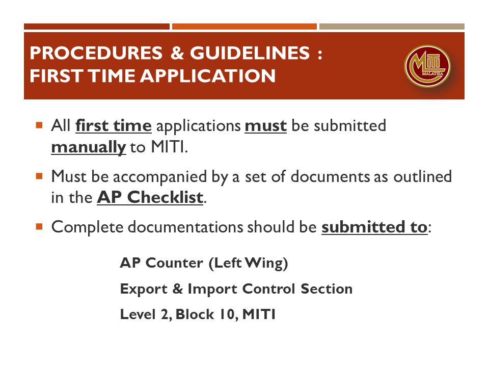 PROCEDURES & GUIDELINES : FIRST TIME APPLICATION