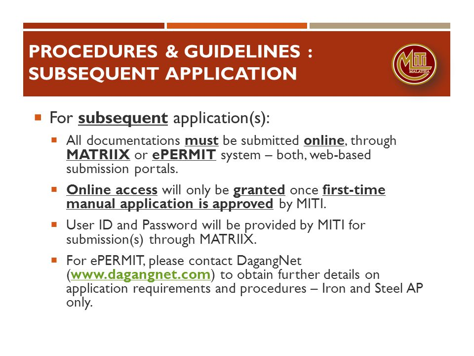 PROCEDURES & GUIDELINES : SUBSEQUENT APPLICATION