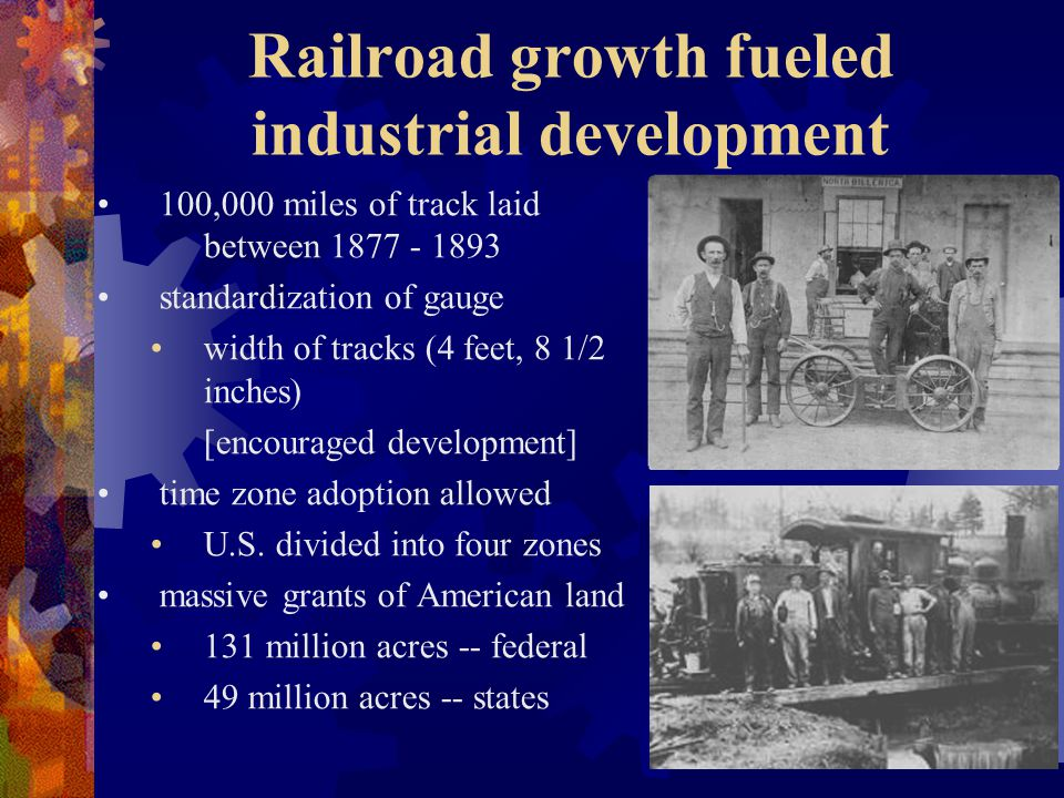 Railroad growth fueled industrial development