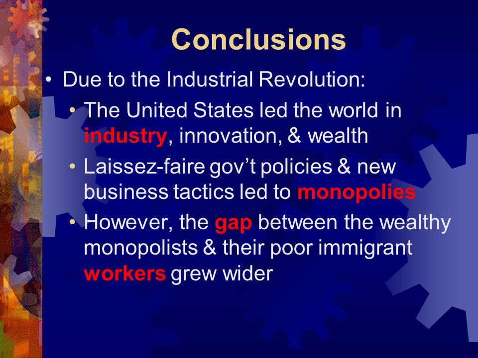 Conclusions Due to the Industrial Revolution: