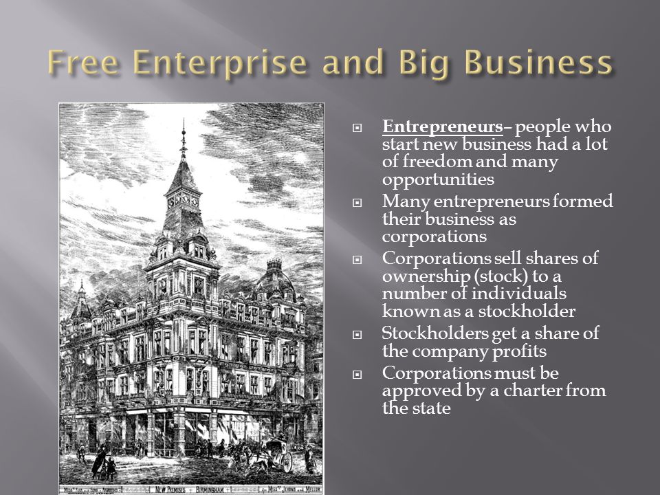 Free Enterprise and Big Business