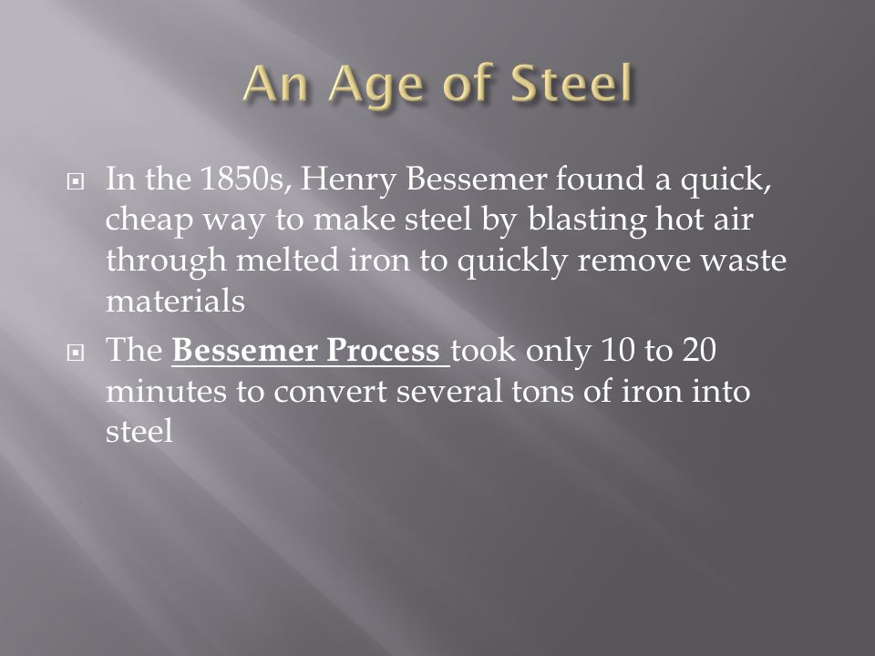 An Age of Steel