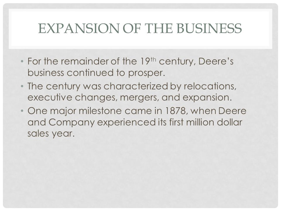 Expansion of the Business