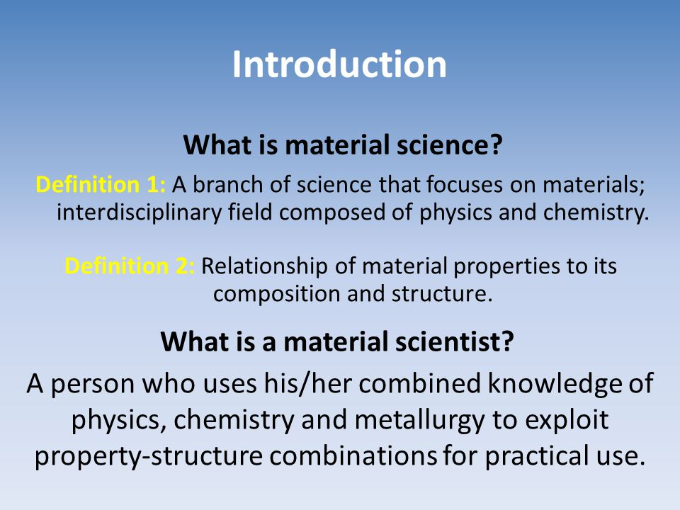 What is material science What is a material scientist