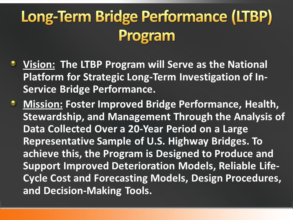 Long-Term Bridge Performance (LTBP) Program