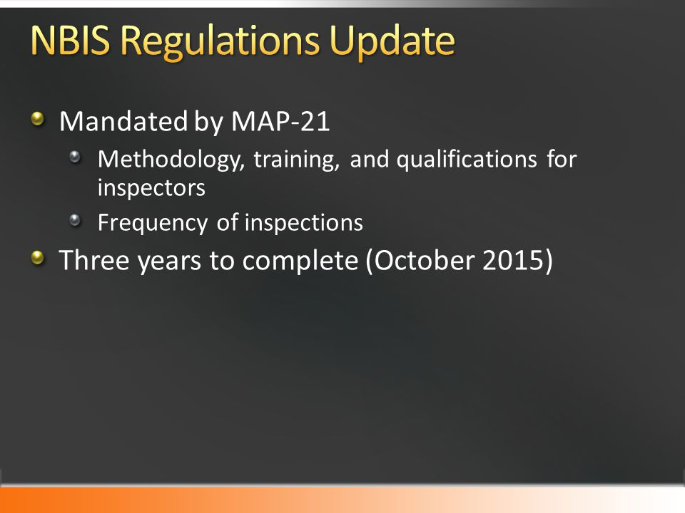 NBIS Regulations Update
