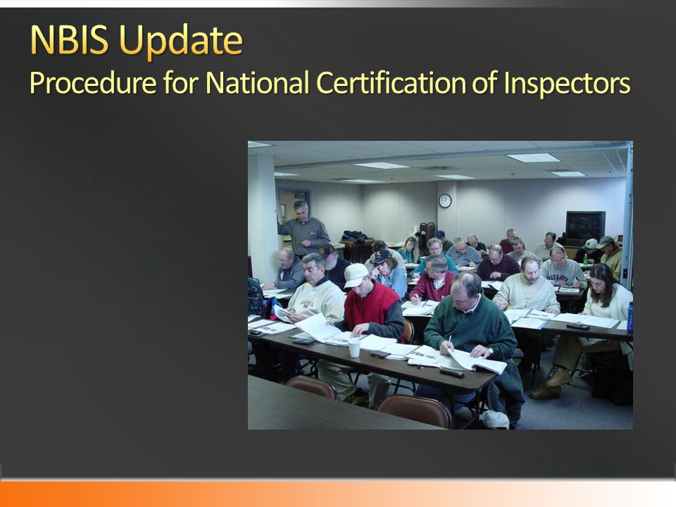 NBIS Update Procedure for National Certification of Inspectors