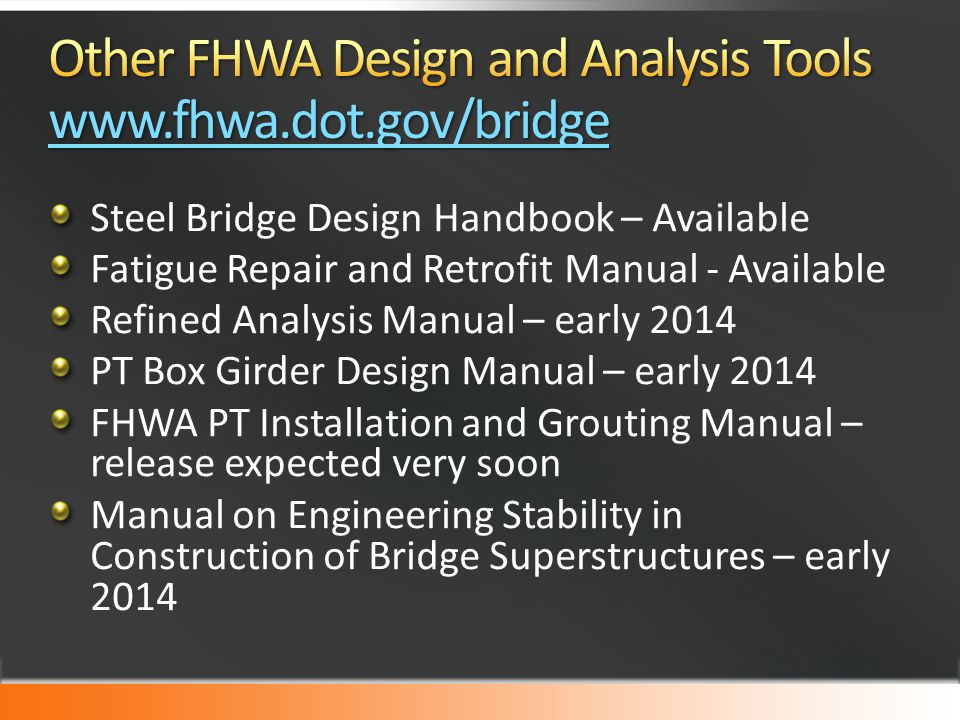 Other FHWA Design and Analysis Tools