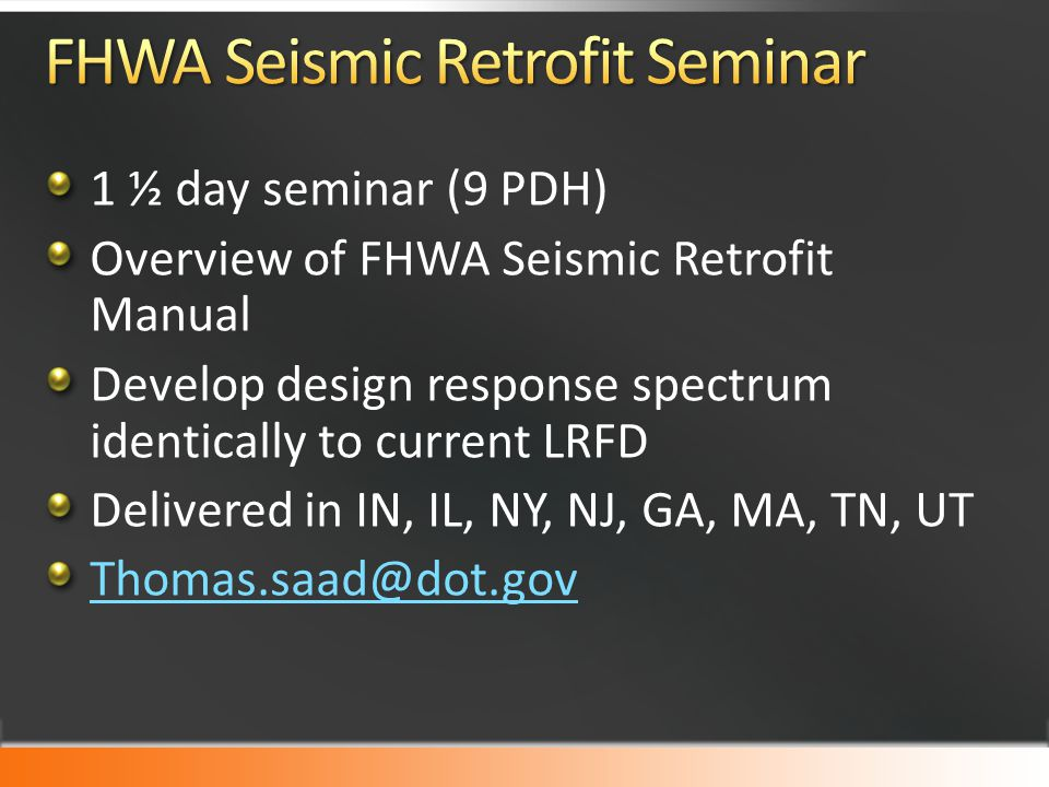 FHWA Seismic Retrofit Seminar