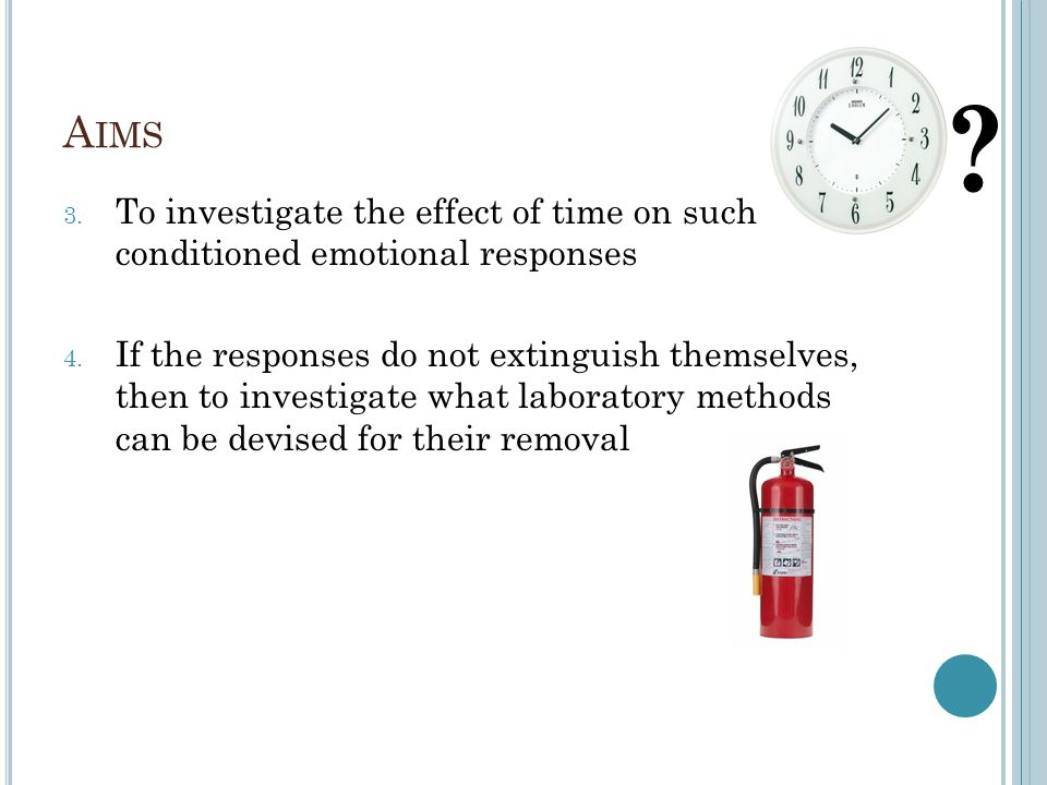 Aims To investigate the effect of time on such conditioned emotional responses.