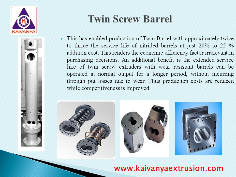Twin Screw Barrel www.kaivanyaextrusion.com