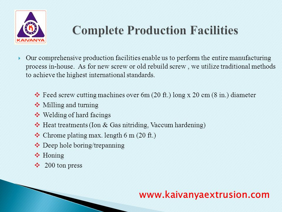 Complete Production Facilities