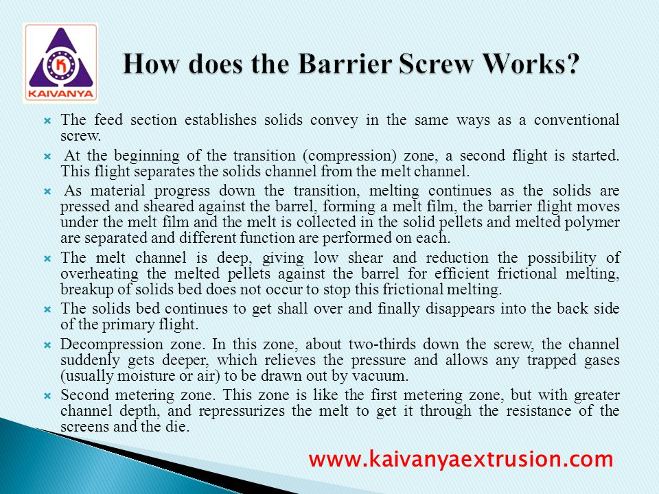 How does the Barrier Screw Works