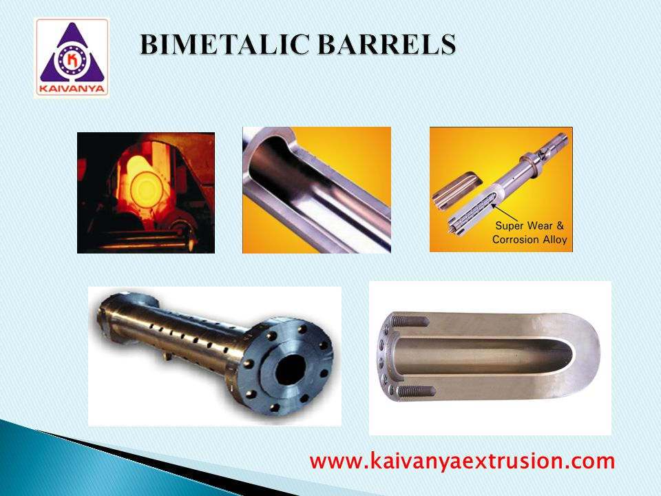 BIMETALIC BARRELS www.kaivanyaextrusion.com