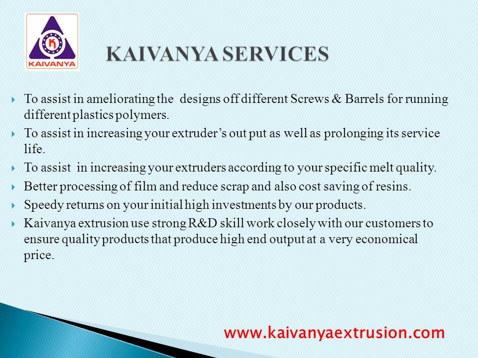 KAIVANYA SERVICES www.kaivanyaextrusion.com