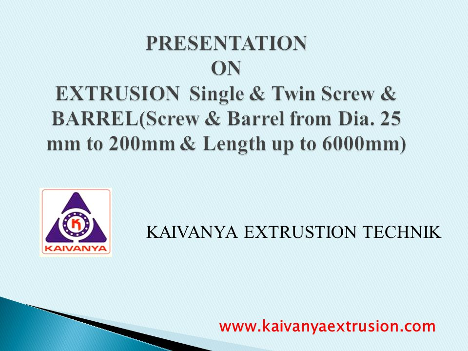KAIVANYA EXTRUSTION TECHNIK