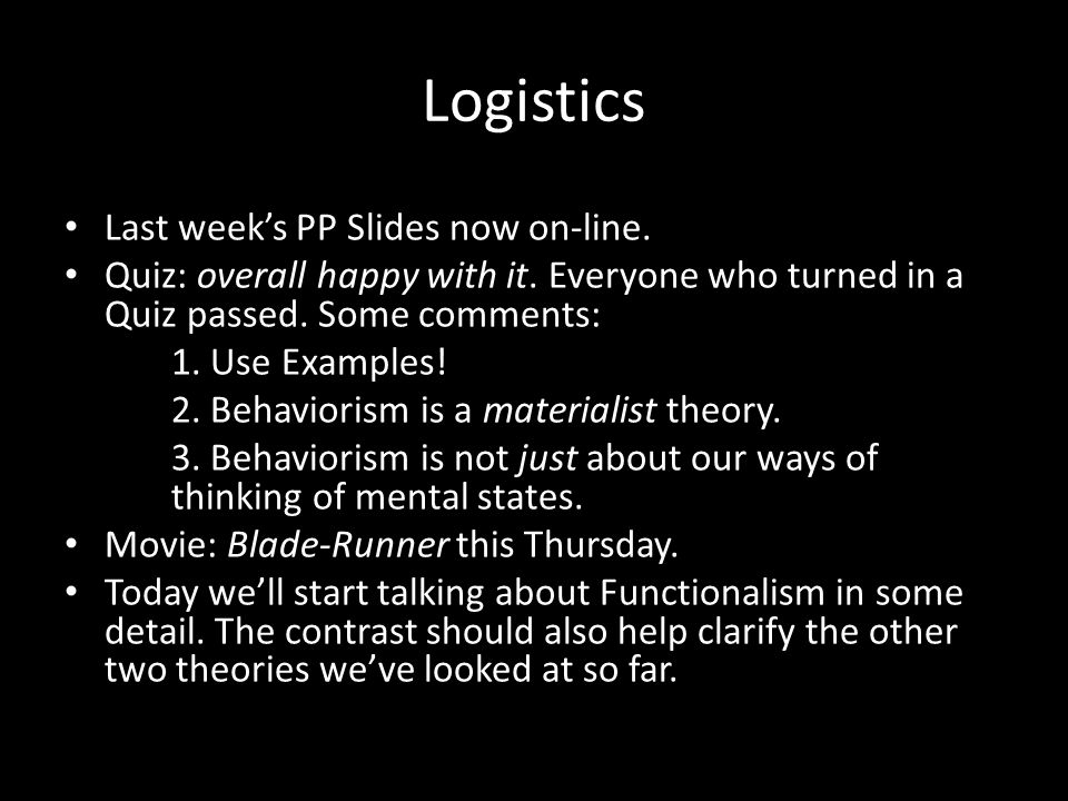 Logistics Last week's PP Slides now on-line.