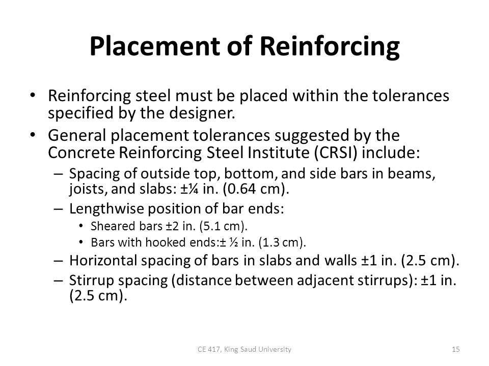 Placement of Reinforcing