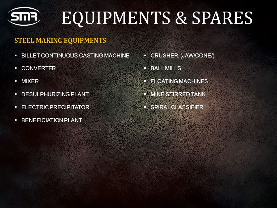 EQUIPMENTS & SPARES STEEL MAKING EQUIPMENTS