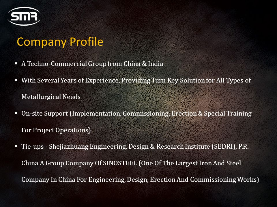 Company Profile A Techno-Commercial Group from China & India