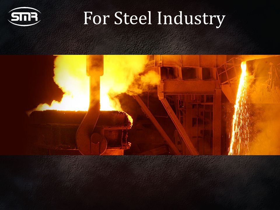 For Steel Industry