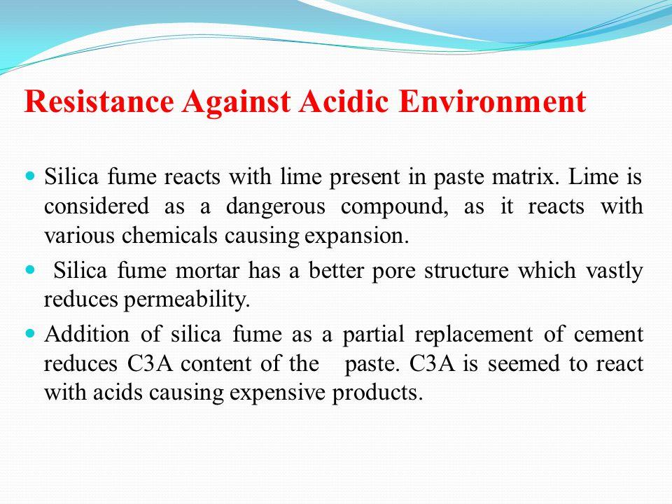Resistance Against Acidic Environment