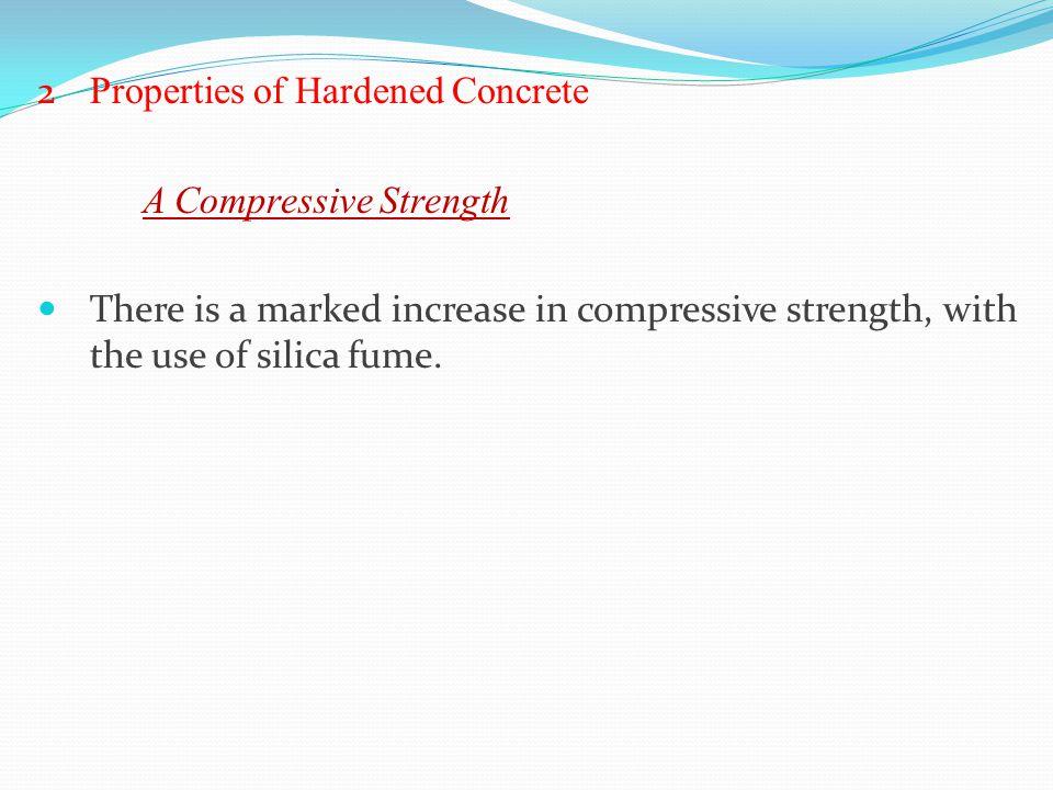 2 Properties of Hardened Concrete