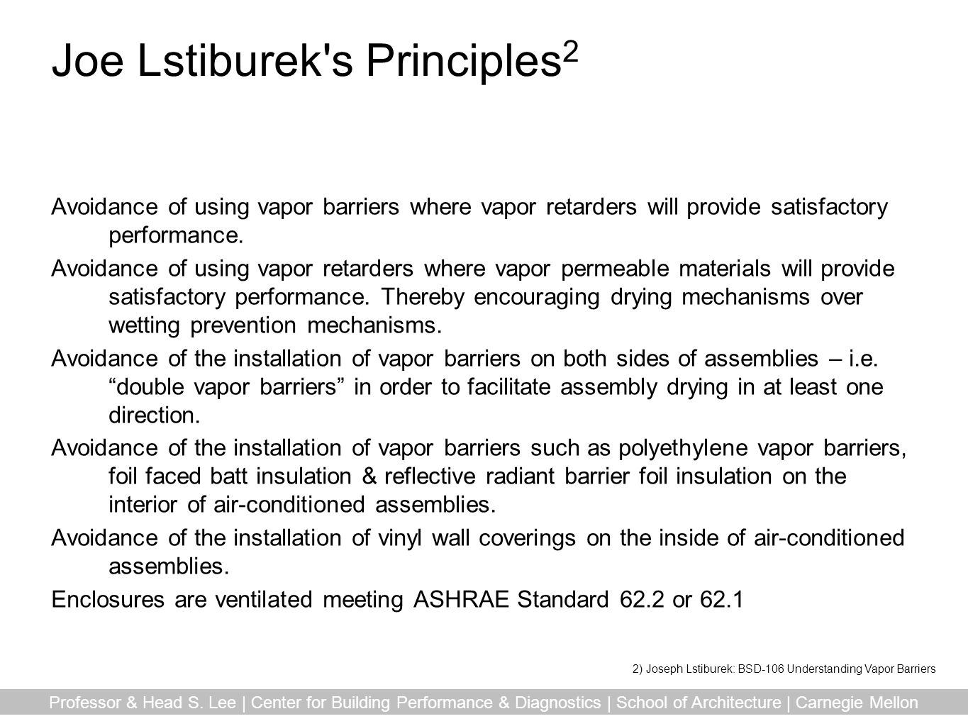 Joe Lstiburek s Principles2